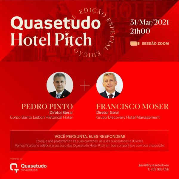 Quasetudo_Hotel_Pitch_#EdiçãoEspecial